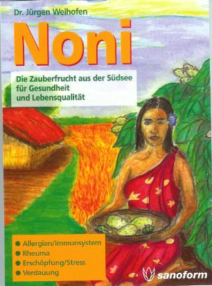 NONI - DIE ZAUBERFRUCHT AUS DER SÜDSEE